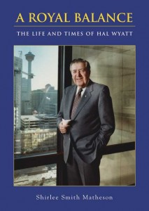 A Royal Balance: The Life and Times of Hal Wyatt