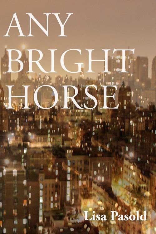 Any Bright Horse