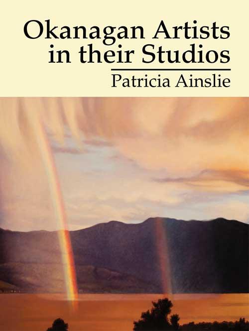 Okanagan Artists in Their Studios