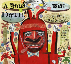 A Brush With Depth: The Art of Rick Sealock